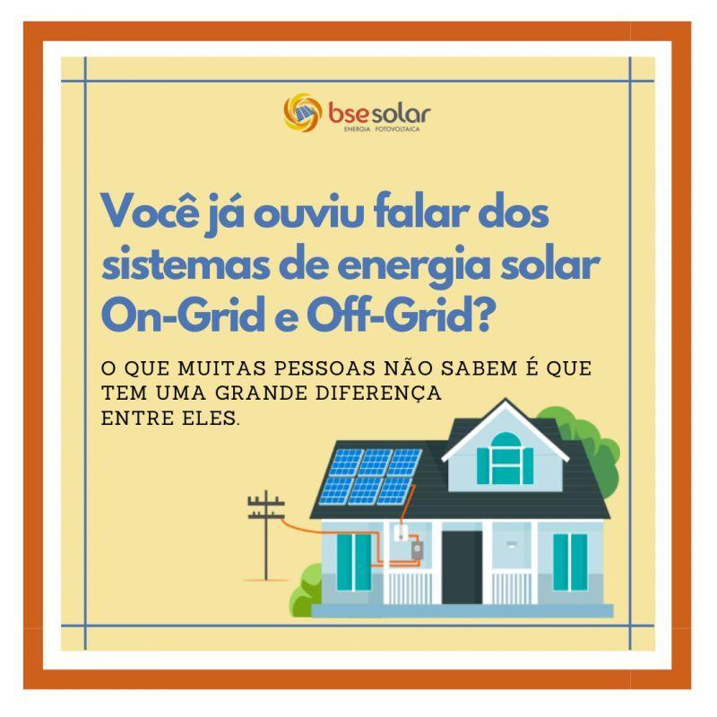Sistemas on-grid e off-grid. Entenda a diferença entre eles!